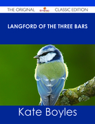 Langford of the Three Bars - The Original Classic Edition