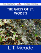The Girls of St. Wode's - The Original Classic Edition