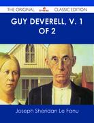 Guy Deverell, v. 1 of 2 - The Original Classic Edition
