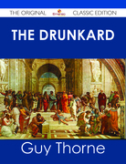 The Drunkard - The Original Classic Edition