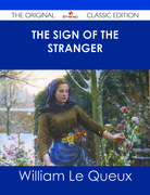 The Sign of the Stranger - The Original Classic Edition