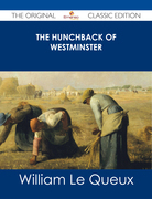 The Hunchback of Westminster - The Original Classic Edition