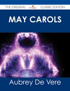 May Carols - The Original Classic Edition