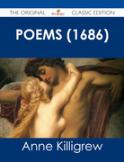 Poems (1686) - The Original Classic Edition