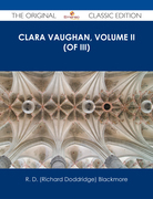 Clara Vaughan, Volume II (of III) - The Original Classic Edition