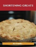 Shortening Greats: Delicious Shortening Recipes, The Top 79 Shortening Recipes