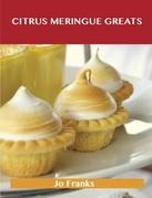Citrus Meringue Greats: Delicious Citrus Meringue Recipes, The Top 42 Citrus Meringue Recipes