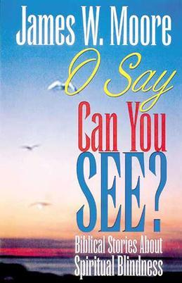 O Say Can You See