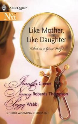 Like Mother, Like Daughter (But in a Good Way): Born in My Heart\Becoming My Mother...\The Long Distance Mother