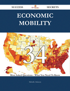 Economic mobility 34 Success Secrets - 34 Most Asked Questions On Economic mobility - What You Need To Know
