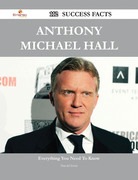 Anthony Michael Hall 112 Success Facts - Everything you need to know about Anthony Michael Hall