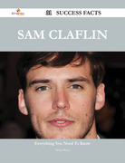 Sam Claflin 31 Success Facts - Everything you need to know about Sam Claflin