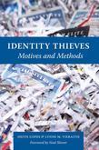 Identity Thieves: Motives and Methods