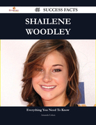 Shailene Woodley 66 Success Facts - Everything you need to know about Shailene Woodley
