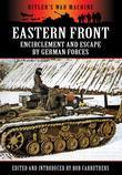 Eastern Front: Encirclement and Escape by German Forces