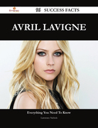 Avril Lavigne 96 Success Facts - Everything you need to know about Avril Lavigne