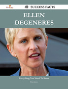 Ellen DeGeneres 40 Success Facts - Everything you need to know about Ellen DeGeneres