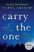Carry the One: A Novel