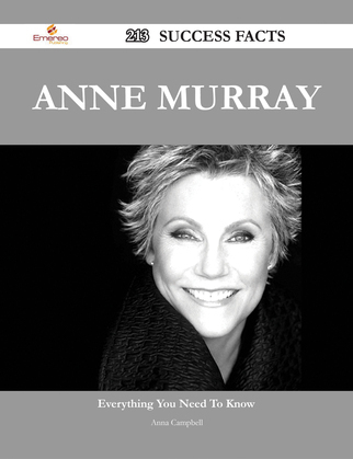 Anne Murray 213 Success Facts - Everything you need to know about Anne Murray