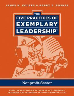The Five Practices of Exemplary Leadership: Non-Profit