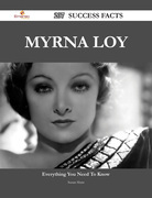 Myrna Loy 207 Success Facts - Everything you need to know about Myrna Loy