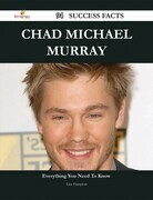 Chad Michael Murray 94 Success Facts - Everything you need to know about Chad Michael Murray