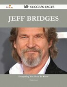 Jeff Bridges 149 Success Facts - Everything you need to know about Jeff Bridges