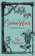 Shadow Wrack: The Eldritch Manor Series