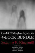 Cordi O'Callaghan Mysteries 4-Book Bundle: Crazy Dead / Dying for Murder / Innocent Murderer / and 1 more
