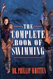 The Complete Book of Swimming