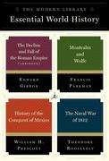 The Modern Library Essential World History 4-Book Bundle: The Decline and Fall of the Roman Empire (Abridged); Montcalm and Wolfe; History of the Conq