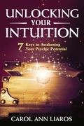 Unlocking Your Intuition: 7 Keys to Awakening Your Psychic Potential