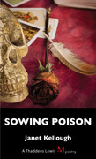 Sowing Poison: A Thaddeus Lewis Mystery