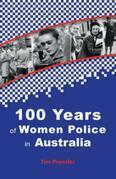 One Hundred Years of Women Police in Australia