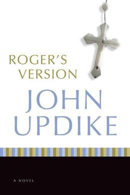 Roger's Version: A Novel