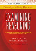 Examining Reasoning: Classroom Techniques to Help Students Produce and Defend Claims