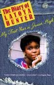 Diary of Latoya Hunter: My First Year in Junior High