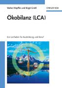 Ökobilanz (LCA): Ein Leitfaden für Ausbildung und Beruf