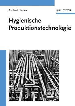Hygienische Produktionstechnologie