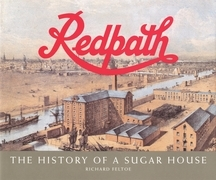 Redpath: The History of a Sugar House