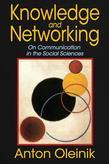 Knowledge and Networking: On Communication in the Social Sciences