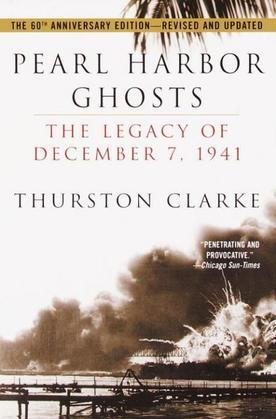 Pearl Harbor Ghosts: The Legacy of December 7, 1941