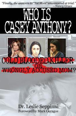 Who Is Casey Anthony?