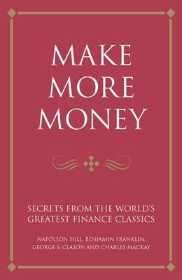 Make More Money: Secrets from the World's Greatest Financial Results
