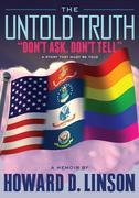 """The Untold Truth: """"Don't Ask, Don't Tell"""""""