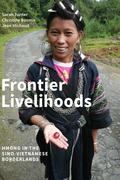 Frontier Livelihoods: Hmong in the Sino-Vietnamese Borderlands