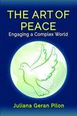 The Art of Peace: Engaging a Complex World