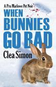 When Bunnies Go Bad