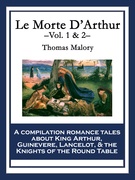 Le Morte D'Arthur: Vol. 1 & 2