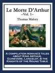 Le Morte D'Arthur: Vol. 1